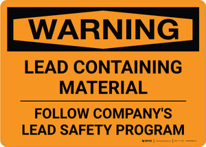 Warning: Lead Containing Material - Follow Safety Program Landscape
