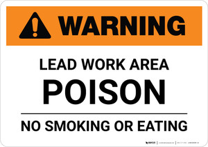 Warning: Lead Work Area Poison No Smoking Or Eating Landscape