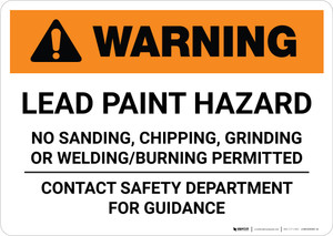 Warning: Lead Paint Hazard No Sanding/Chipping/Grinding/Burning/Welding Landscape