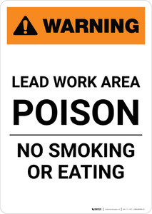 Warning: Lead Work Area Poison - No Smoking/Eating Portrait