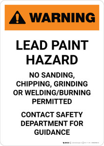 Warning: Lead Paint hazard No Sanding/Chipping/Grinding/Burning/Welding Portrait