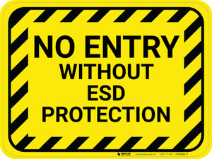 No Entry Without ESD Protection - Floor Sign