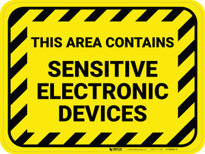This Area Contains Sensitive Electronic Devices - Floor Sign