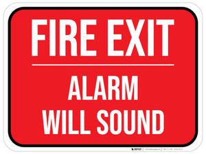 Fire Exit - Alarm Will Sound - Floor Sign