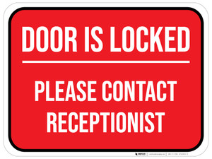 Door is LOCKED - Please Contact Receptionist - Floor Sign