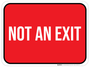 Not an Exit - Floor Sign