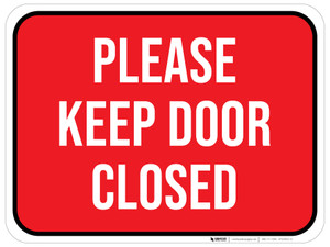 Please Keep Door Closed - Floor Sign