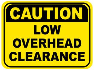 Low Overhead Clearance Floor Sign