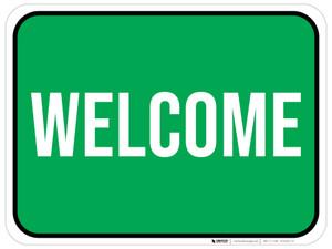 Welcome - Floor Sign