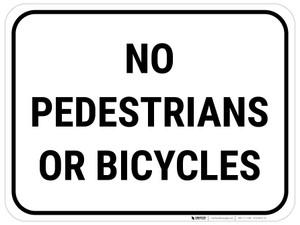 No Pedestrians Or Bicycles - Floor Sign