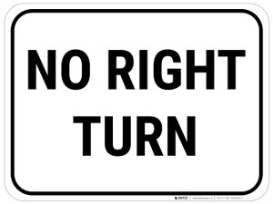 No Right Turn Sign Rectangular - Floor Sign