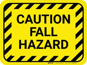 Caution Fall Hazard - Floor Sign