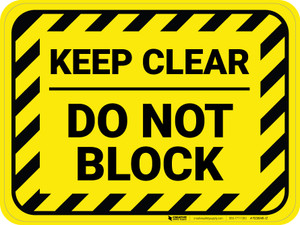 Keep Clear - Do Not Block - Floor Sign
