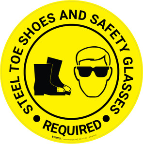 Steel Toe Shoes And Safety Glasses Required - Floor Sign