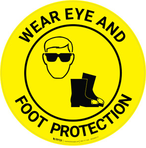 Wear Eye And Foot Protection - Floor Sign