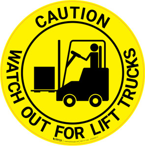 Caution Watch Out For Lift Trucks - Floor Sign