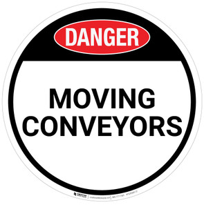 Danger: Moving Conveyors - Floor Sign