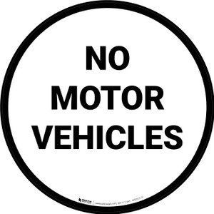 No Motor Vehicles Floor Sign
