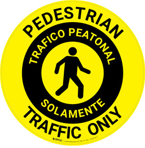Pedestrian Traffic Only Bilingual Spanish - Floor Sign