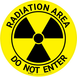 Radiation Area - Do Not Enter - Floor Sign