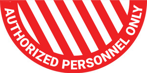 Authorized Personnel Only - Full Swing Door Sign