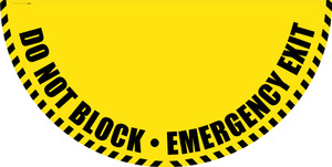 Do Not Block Emergency Exit - Yellow Full Swing Door Sign