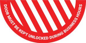 Door Must be Kept Unlocked During Business Hours - Full Swing Door Sign