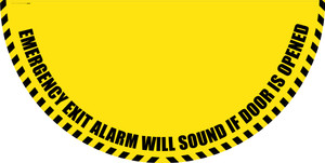 Emergency Exit Alarm Will Sound if Door is Opened - Yellow Full Swing Door Sign