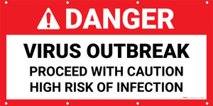 Danger: Virus Outbreak - Proceed with Caution Banner