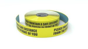 Please Maintain a Safe Distance from the Person in Front of You - Inline Printed Floor Marking Tape