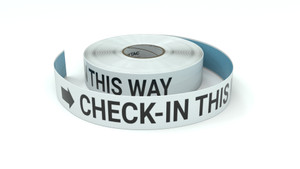 Check-in This Way With Right Arrow - Inline Printed Floor Marking Tape