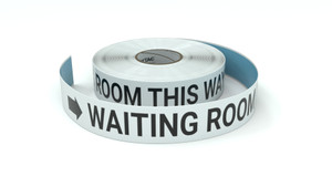 Waiting Room This Way With Right Arrow - Inline Printed Floor Marking Tape