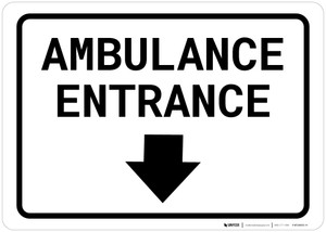 Ambulance Entrance Below with Arrow Landscape - Wall Sign