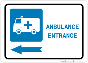 Ambulance Entrance Left Arrow with Icon Landscape - Wall Sign