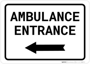 Ambulance Entrance Left with Arrow Landscape - Wall Sign