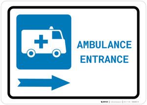 Ambulance Entrance Right Arrow with Icon Landscape - Wall Sign