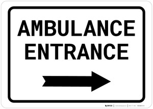 Ambulance Entrance Right with Arrow Landscape - Wall Sign