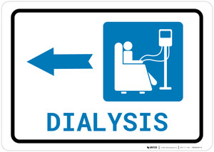 Dialysis Left Arrow with Icon Landscape - Wall Sign