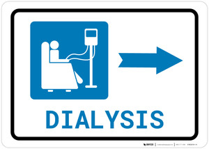 Dialysis Right Arrow with Icon Landscape - Wall Sign