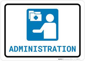 Medical Administration with Icon Landscape - Wall Sign