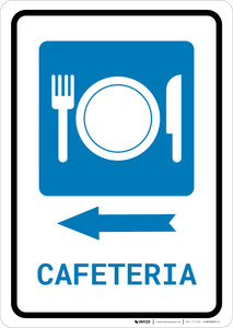 Cafeteria (with Symbol) Left Arrow Portrait  - Wall Sign