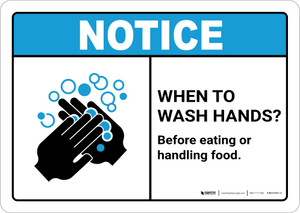 Notice: Wash Hands Before Handling Food ANSI Landscape - Wall Sign