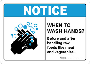 Notice: Wash Hands Before Handling Raw Foods ANSI Landscape - Wall Sign