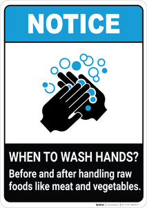 Notice: Wash Hands Before Handling Raw Foods ANSI Portrait - Wall Sign