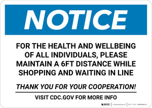 Notice: For Health and Wellbeing Maintain 6FT Distance ANSI Landscape - Wall Sign