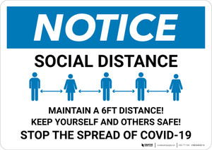 Notice: Stay 6FT Apart Stop the Spread ANSI Landscape - Wall Sign