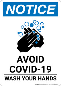 Notice: Avoid COVID-19 Wash Your Hands ANSI Portrait  - Wall Sign