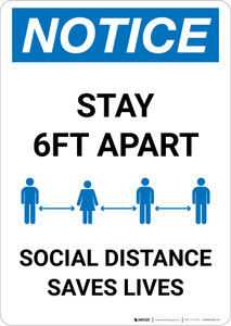 Notice: Social Distancing Saves Lives ANSI Portrait - Wall Sign