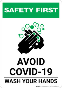 Safety First: Avoid COVID-19 Wash Your Hands Portrait - Wall Sign