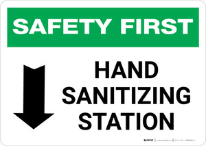 Safety First: Hand Sanitizing Station Below with Arrow Landscape - Wall Sign
